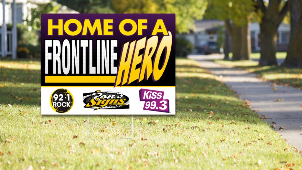 Get Your Home Of A Frontline Hero Sign 92 1 Rock