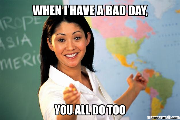 Teachers; what is the worst thing you've done ...?